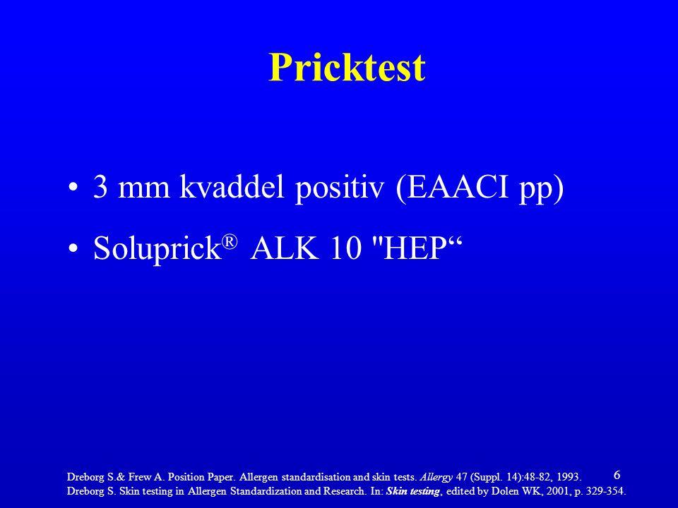 6 Pricktest 3 mm kvaddel positiv (EAACI pp) Soluprick ® ALK 10