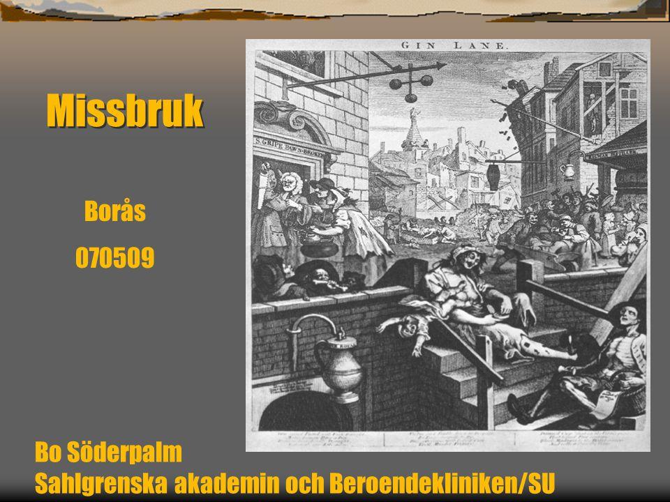 Missbruk Bo Söderpalm Sahlgrenska akademin och Beroendekliniken/SU Borås 070509