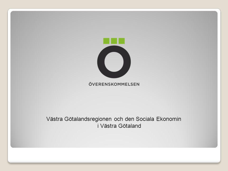 Västra Götalandsregionen och den Sociala Ekonomin i Västra Götaland