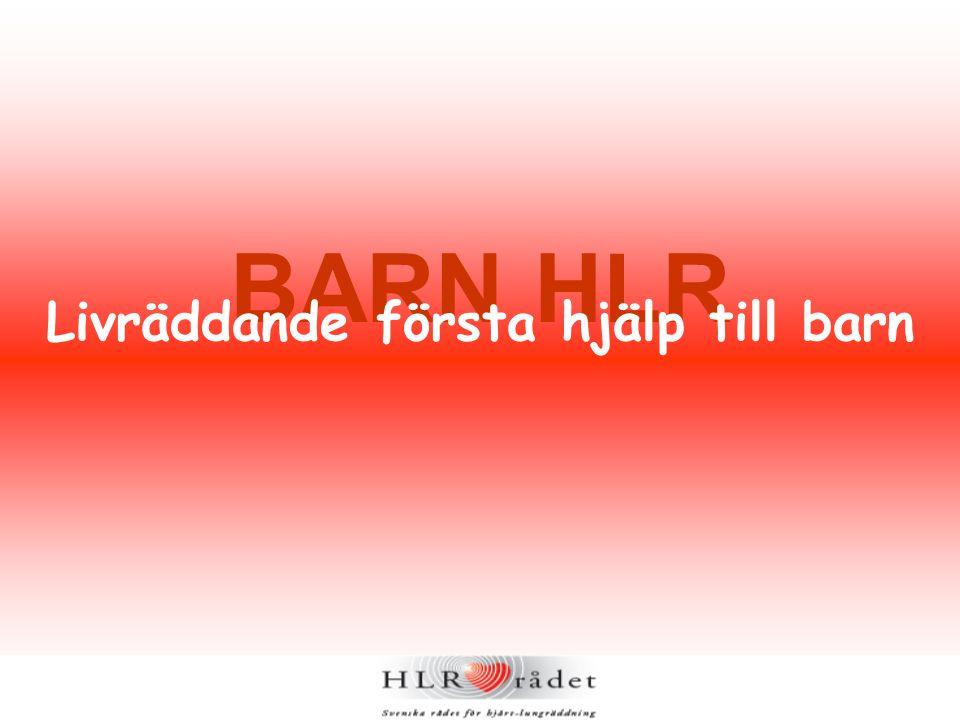 BARN HLR Livräddande första hjälp till barn