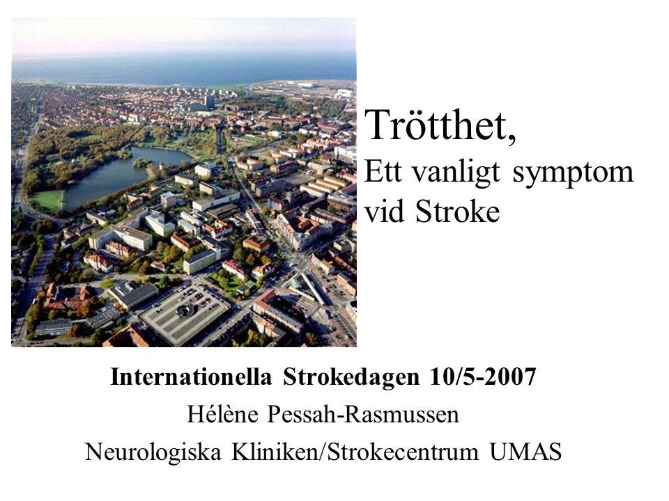Syftet med föreläsningen Ge en överblick över –Vilka är de vanligaste symptom vid en stroke med tonvikt på dem som orsakar dolda handikapp.