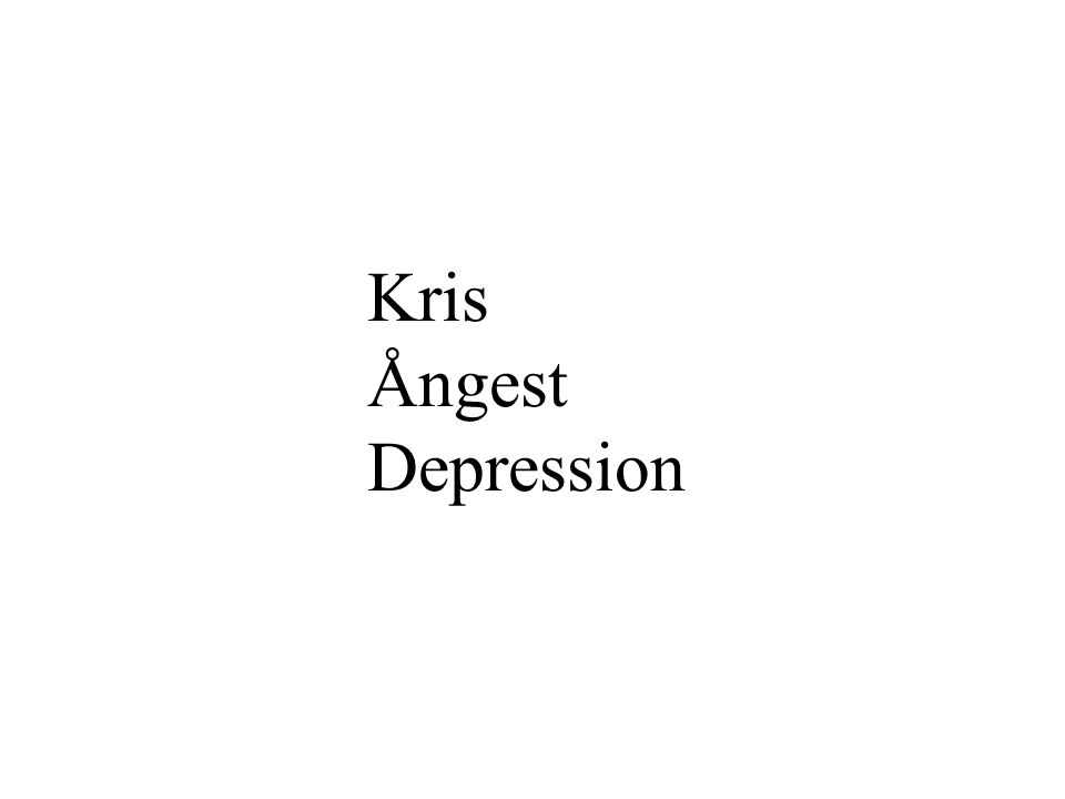 Kris Ångest Depression