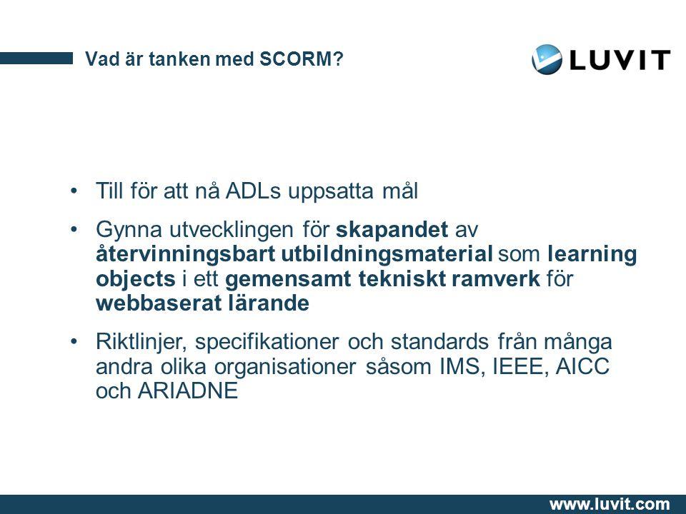 www.luvit.com Vad är tanken med SCORM.