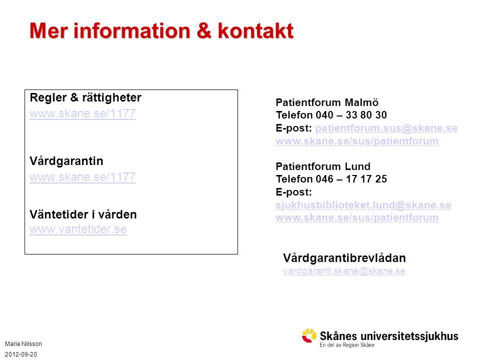 Marie Nilsson 2012-09-20 Vad innebär vårdgarantin och hur fungerar den.