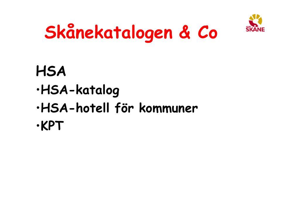 Skånekatalogen & Co HSA HSA-katalog HSA-hotell för kommuner KPT