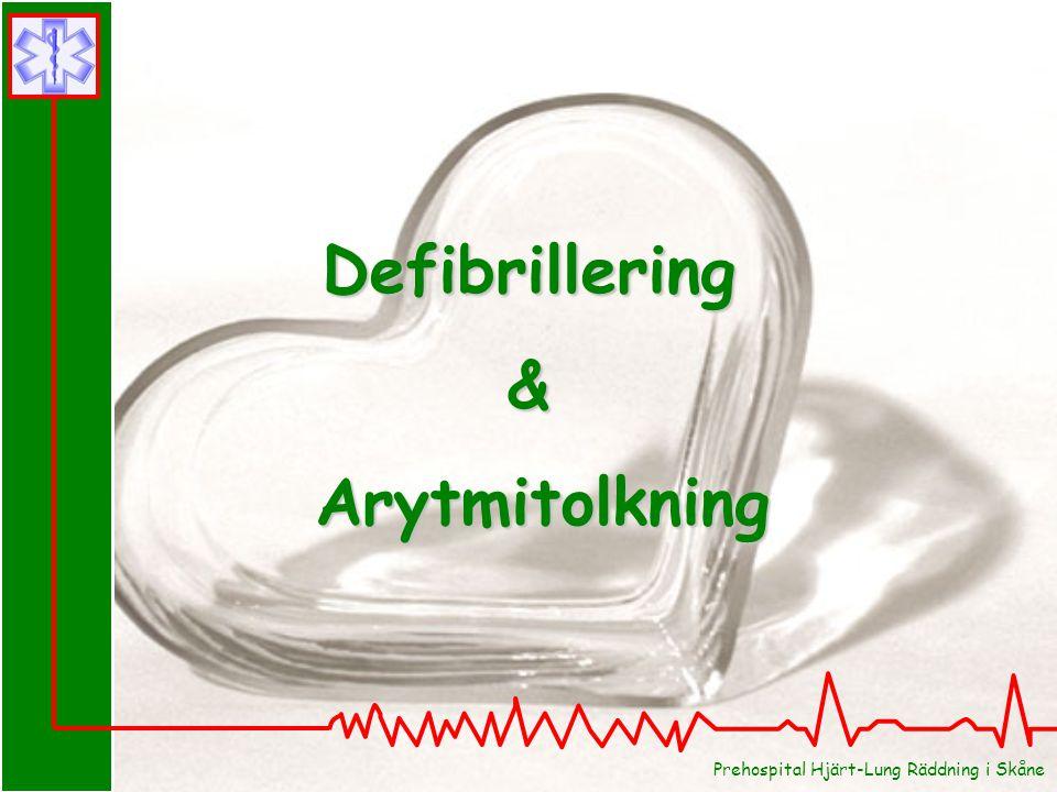 Defibrillering& Arytmitolkning Arytmitolkning