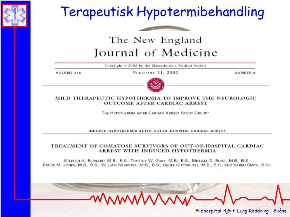 Prehospital Hjärt-Lung Räddning i Skåne Terapeutisk Hypotermibehandling