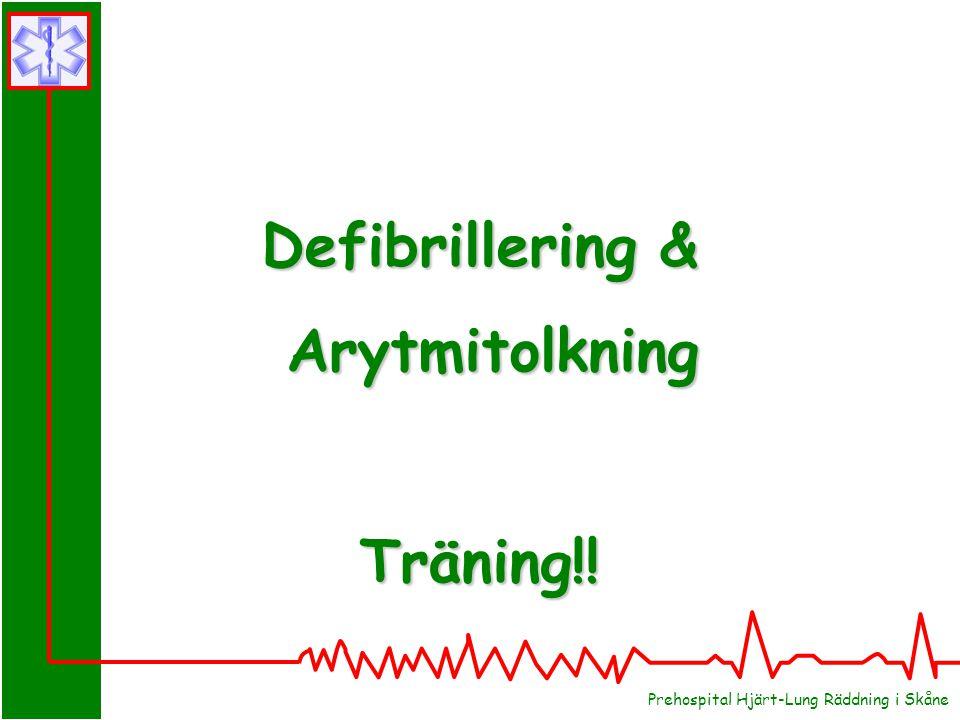 Defibrillering & Arytmitolkning ArytmitolkningTräning!!