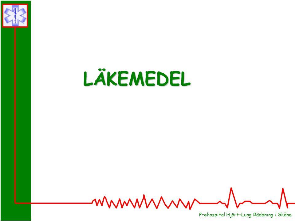 Prehospital Hjärt-Lung Räddning i Skåne LÄKEMEDEL
