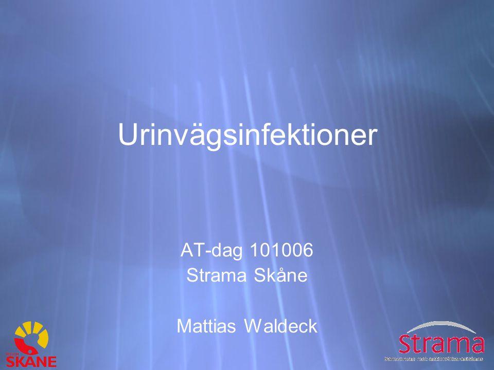 Urinvägsinfektioner AT-dag 101006 Strama Skåne Mattias Waldeck AT-dag 101006 Strama Skåne Mattias Waldeck