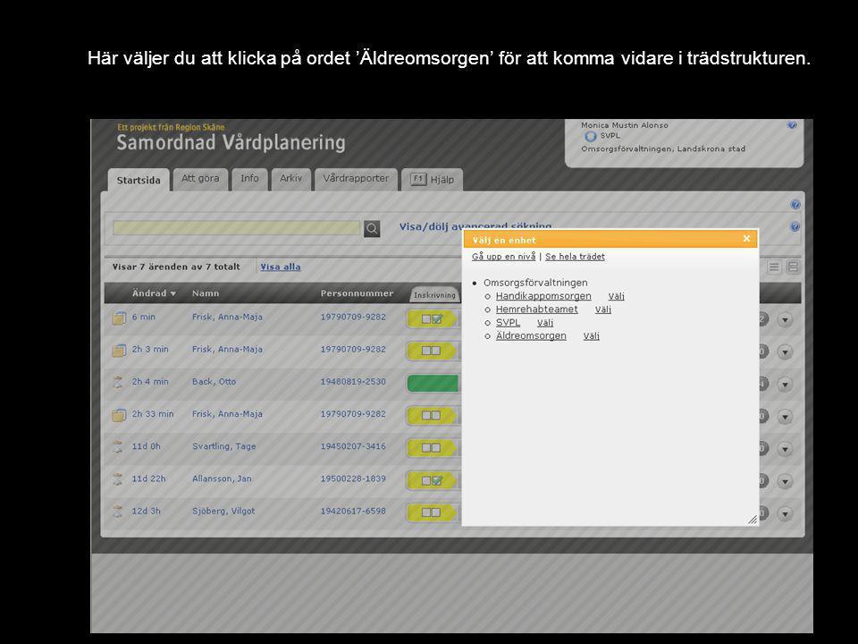 Version 1.0 Klicka på 'Hemvårdsområde'.