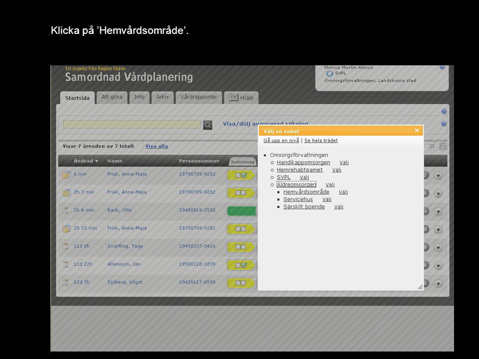 Version 1.0 Klicka på 'Välj' till höger om Hvilan.