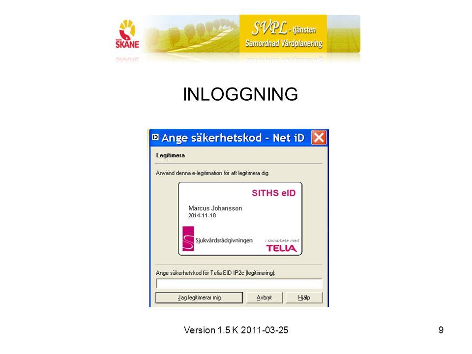Version 1.5 K 2011-03-259 INLOGGNING