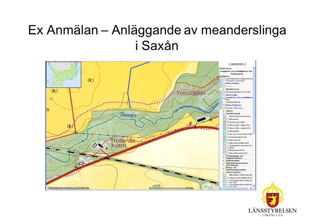 Ex Anmälan – Anläggande av meanderslinga i Saxån