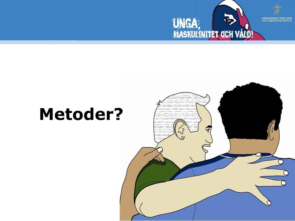 Metoder?