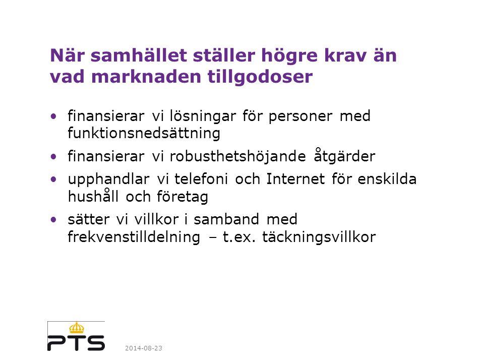 Bredbandstäckning med minst 1 Mbit/sekund Bredbandstäckning med framtidens krav på tjänsteanvändning