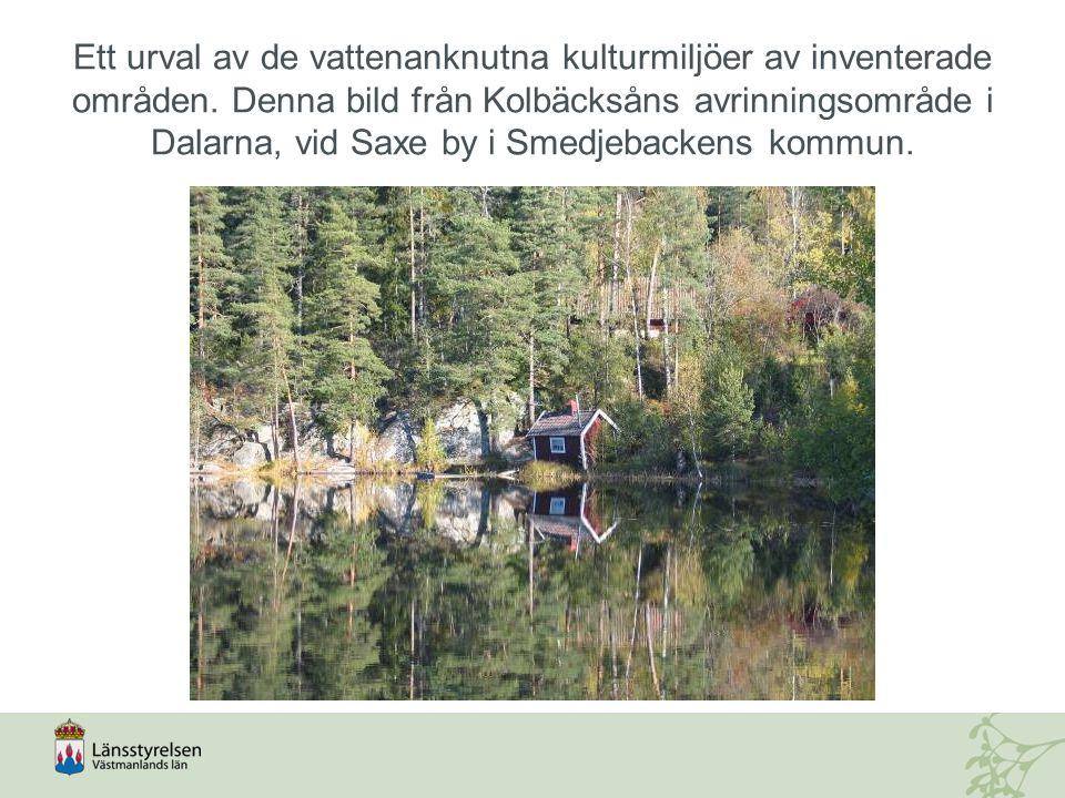 Ett urval av de vattenanknutna kulturmiljöer av inventerade områden.