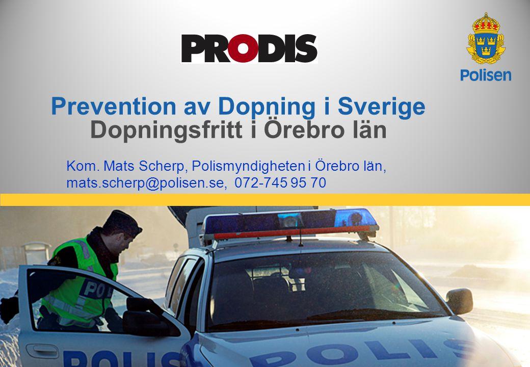 2 Polismyndigheten i Örebro län Dopning, ett samhällsproblem! Atleter Esteter Kriminella