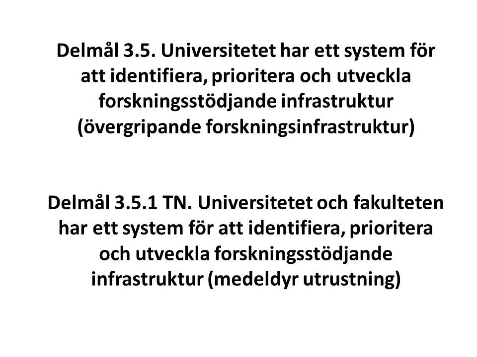 Fakulteten vill tillsammans med universitetsledningen och andra fakulteter utreda och möjliggöra: UmU-gemensamma definitioner av forskningsinfrastruktur en förteckning vid UmU över övergripande forskningsinfrastruktur ett tydligt system för identifiering av ny övergripande forsknings infrastruktur att institutioner skall kunna ansöka om att bli utnämnda till värd för forskningsinfrastrukturer att UmU centralt årligen budgeterar medel för stöd till övergripande forskningsinfrastrukturer, har en öppen årlig återkommande utlysning och en transparent fördelning av medel att strategier och villkor för delfinansiering av forskningsstödjande infrastruktur utvecklas att UmU identifierar övergripande infrastrukturer som är unika ur ett nationellt perspektiv att UmU identifierar de existerande och framtida infrastrukturer som kan ingå som en nod i distribuerade nationella infrastrukturer