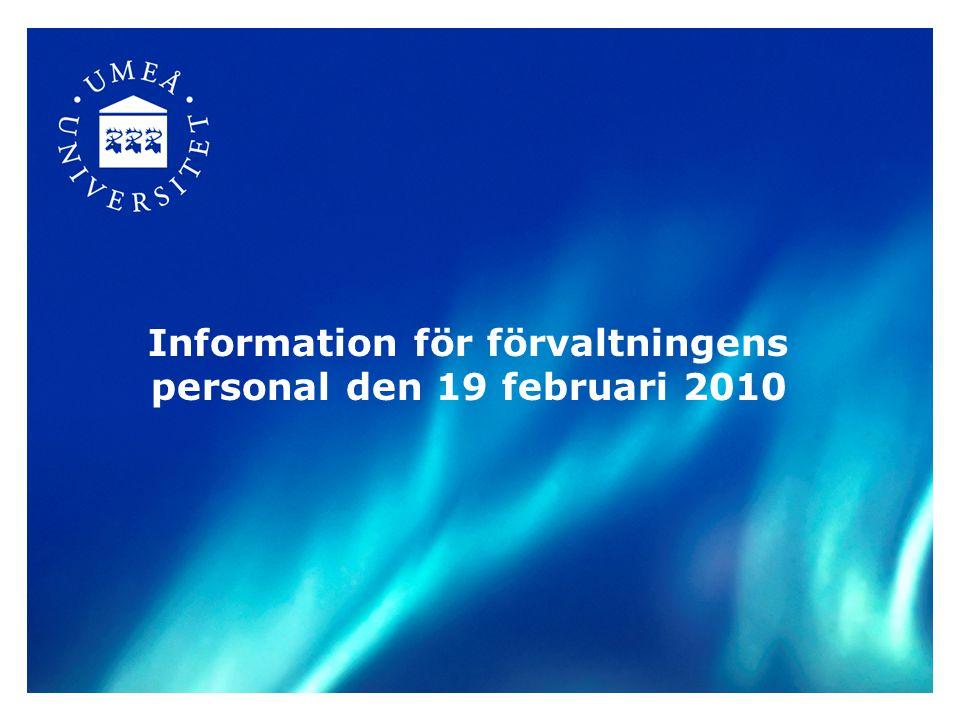 Information för förvaltningens personal den 19 februari 2010