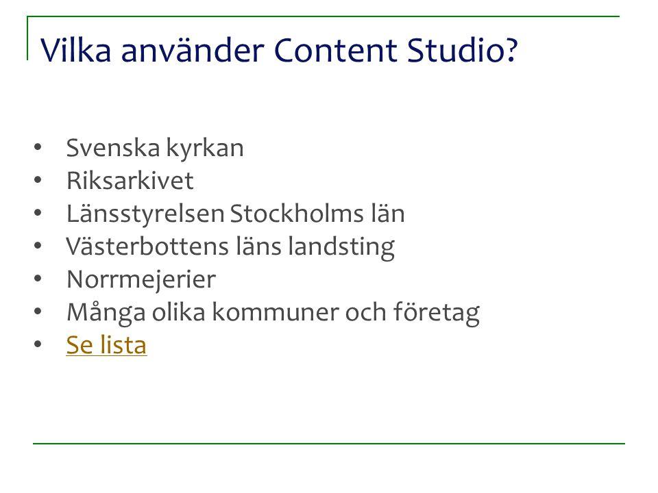 Vilka använder Content Studio.