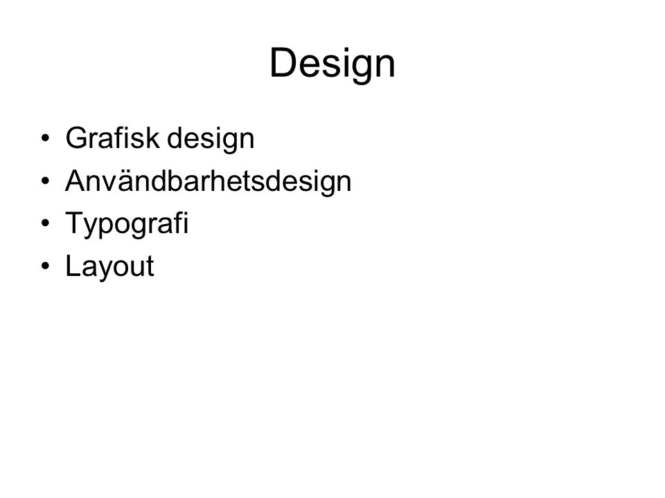 Design Grafisk design Användbarhetsdesign Typografi Layout