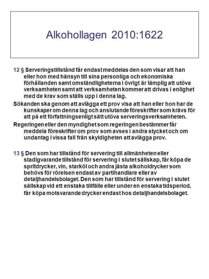 12 § Serveringstillstånd får endast meddelas den som visar att han eller hon med hänsyn till sina personliga och ekonomiska förhållanden samt omständligheterna i övrigt är lämplig att utöva verksamheten samt att verksamheten kommer att drivas i enlighet med de krav som ställs upp i denna lag.
