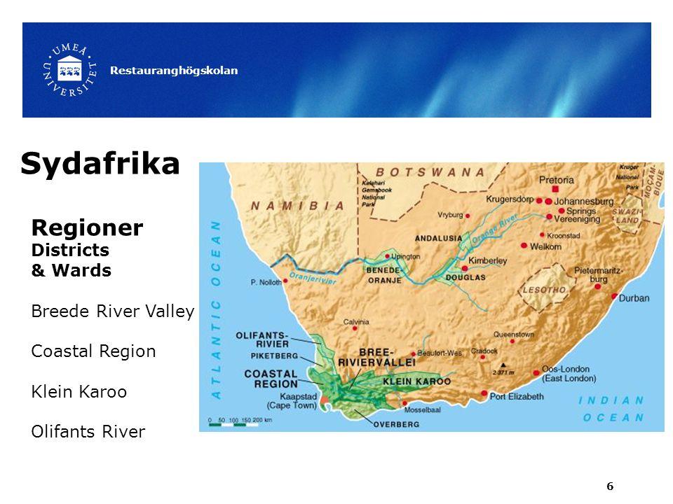Restauranghögskolan 7 Districts & Wards De 4 regionerna inbegriper i sin tur 22 distrikt tex Stellenbosch och Paarl samt 58 wards tex Franschhoek.