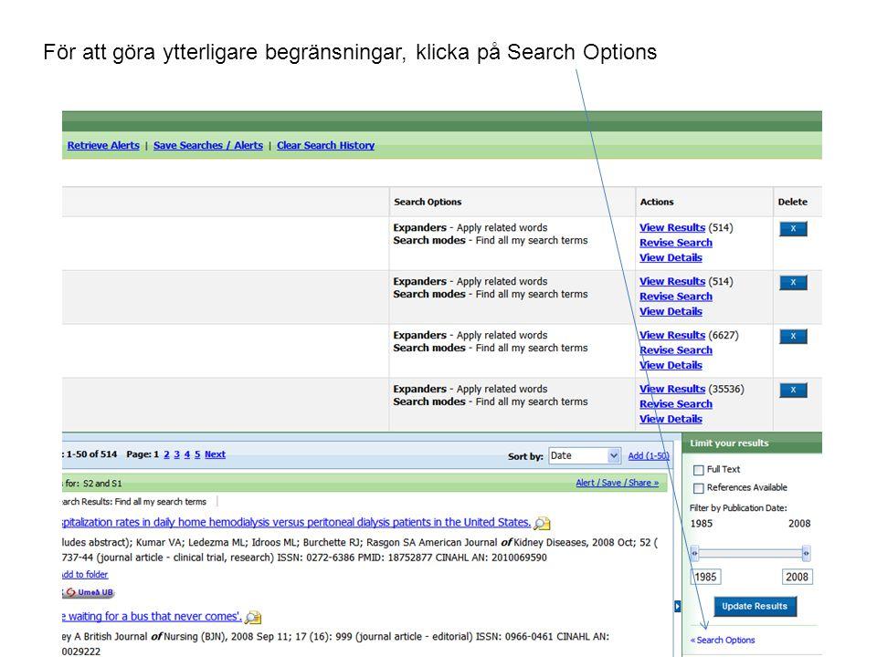 Om du vill sätta begränsningar t ex artiklar med abstracts, (sammanfattningar), Publikationsår, språk eller något annat, bocka för det önskade och klicka Search