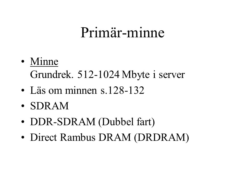 Primär-minne Minne Grundrek.