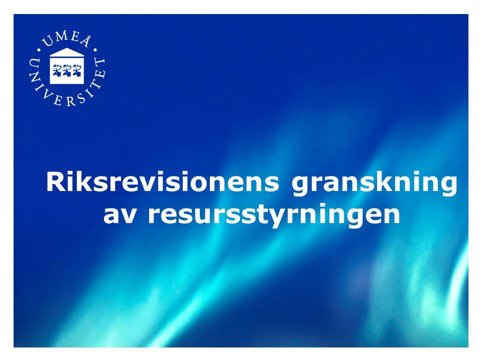 Bakgrund: Riksrevisionen har i rapporten Resursstyrning i högskolan grundutbildning (RiR 2009:25) granskat Umeå universitet, Göteborgs universitet och Karlstads universitet.