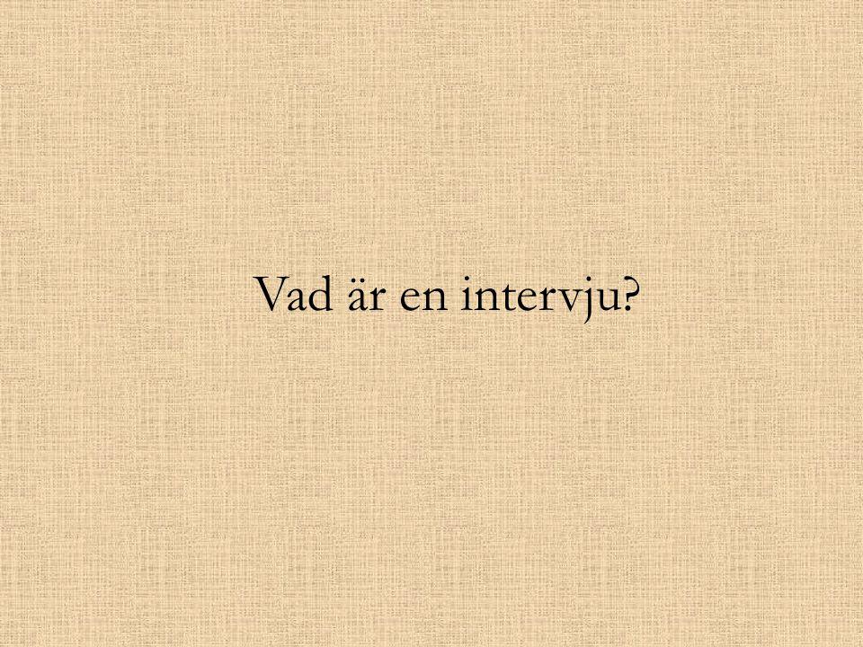Vad är en intervju?
