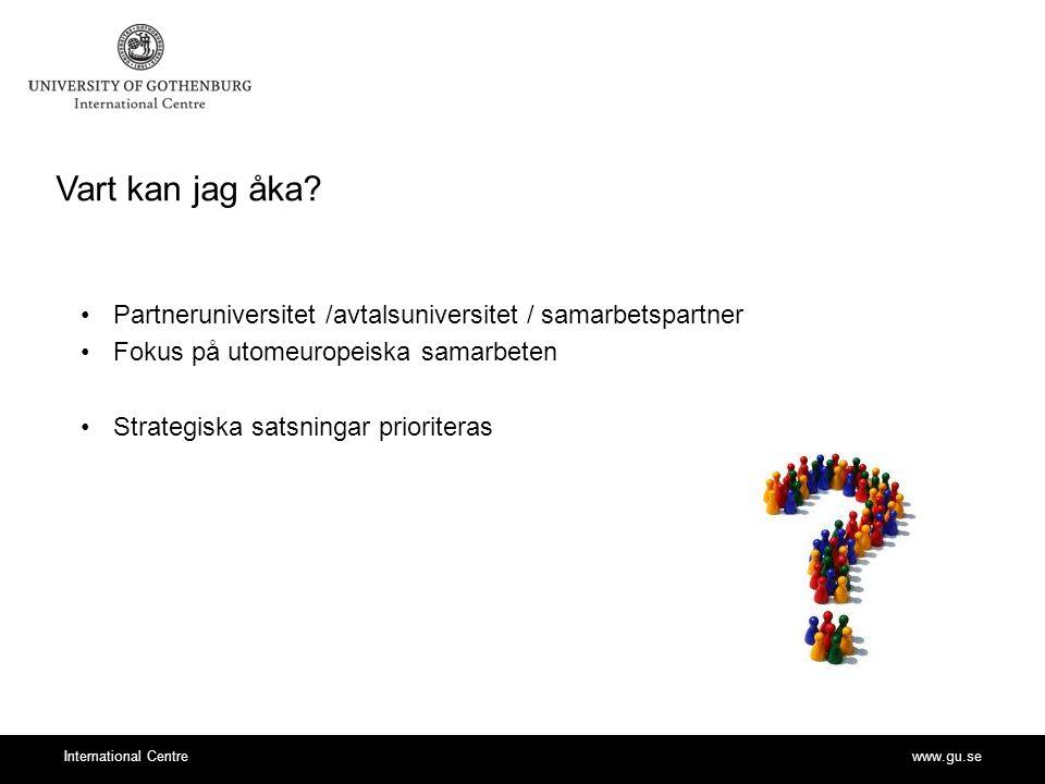 www.gu.seInternational Centre Vart kan jag åka.