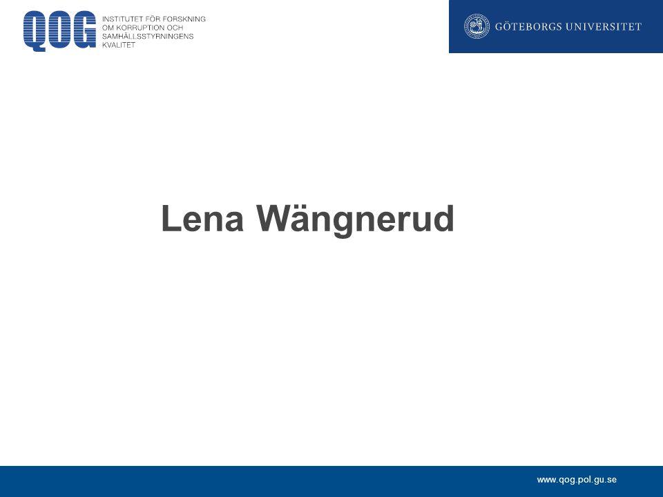 www.qog.pol.gu.se Lena Wängnerud