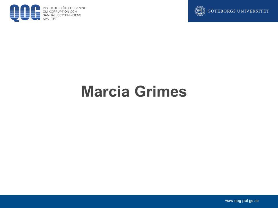 www.qog.pol.gu.se Marcia Grimes