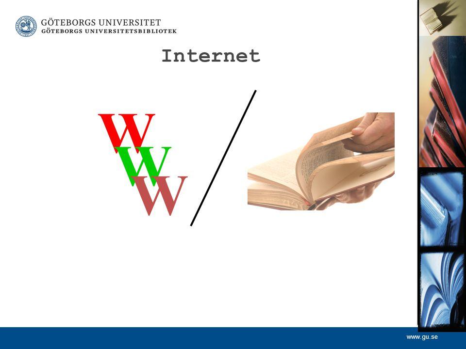 www.gu.se Internet W W W