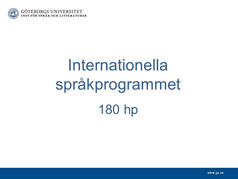 www.gu.se Internationella språkprogrammet 180 hp