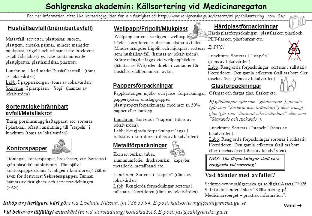 FARLIGT AVFALL Datorer och tillbehör Mejla fas@sahlgrenska.gu.se och ring: 786 37 44 för hämtning.