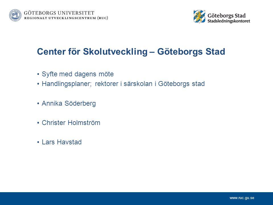 www.ruc.gu.se Program Center för Skolutveckling Christer Holmström Lars Havstad Annika Söderberg Skolverket Särskolans behörighetskrav, Lee Gleichmann
