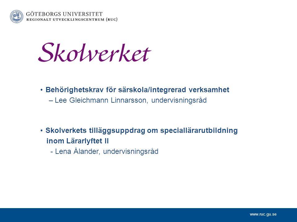 www.ruc.gu.se Center för Skolutveckling – Göteborgs Stad Syfte med dagens möte Handlingsplaner; rektorer i särskolan i Göteborgs stad Annika Söderberg