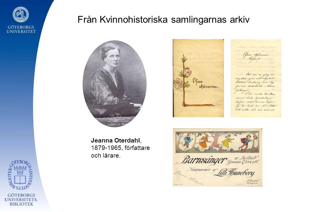 Från Kvinnohistoriska samlingarnas arkiv Jeanna Oterdahl, 1879-1965, författare och lärare.