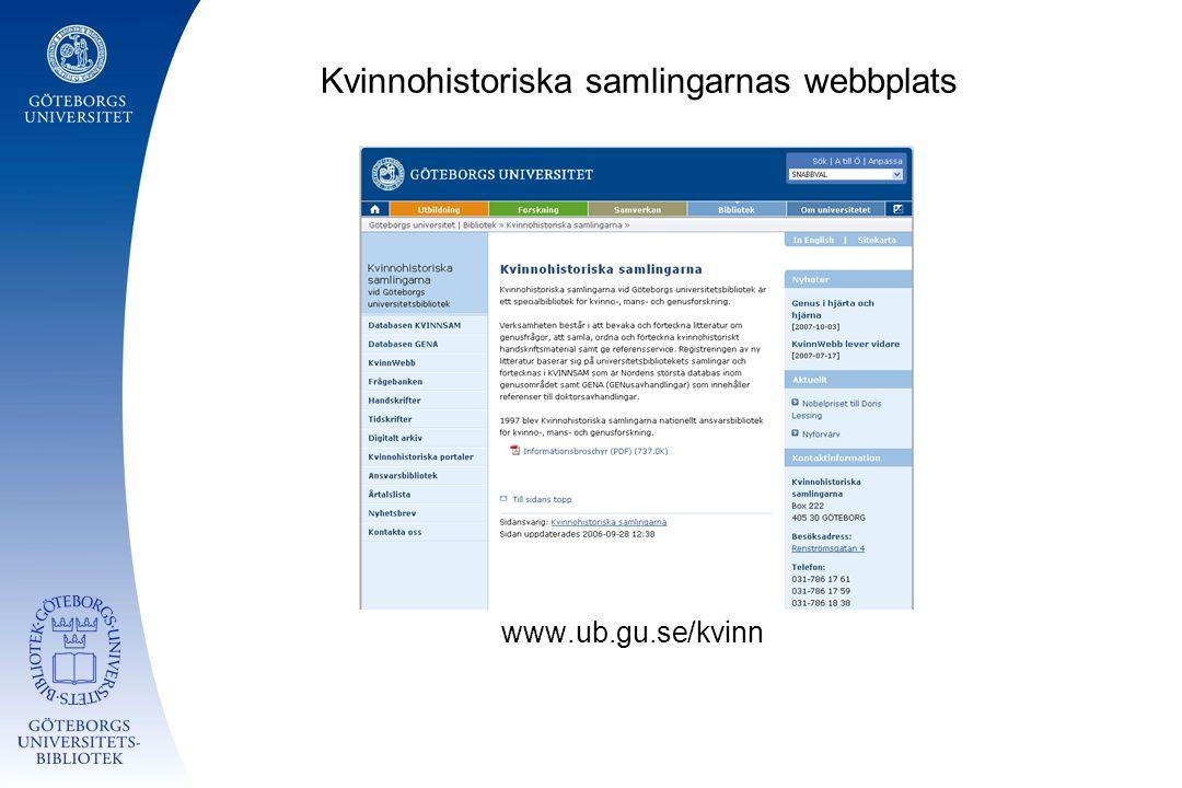 Kvinnohistoriska samlingarnas webbplats www.ub.gu.se/kvinn