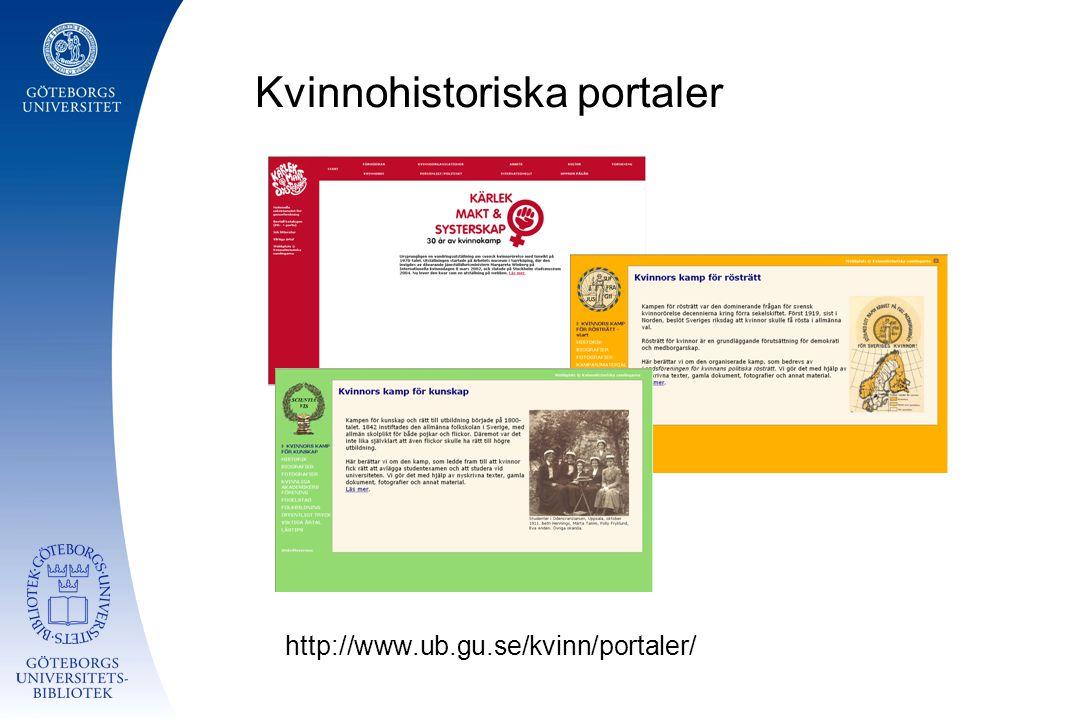 Kvinnohistoriska portaler http://www.ub.gu.se/kvinn/portaler/
