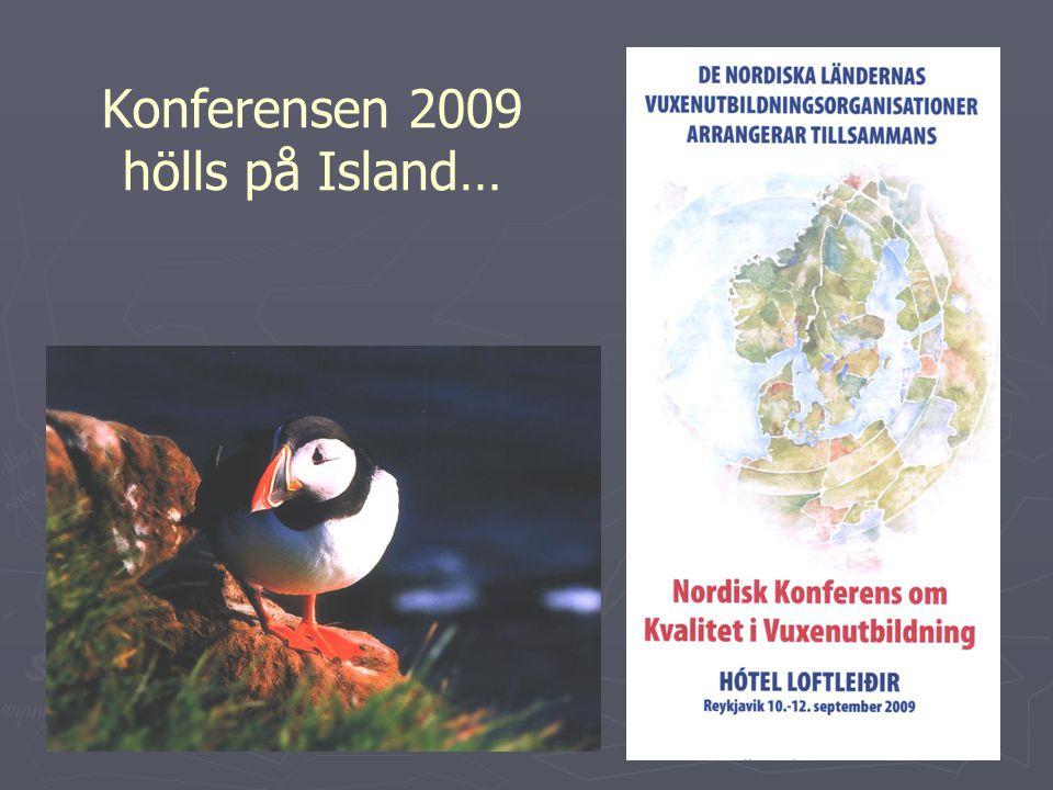 Konferensen 2009 hölls på Island…