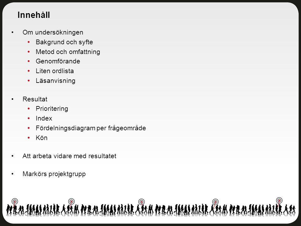 Skolmiljö Göteborgs stad - Eriksboskolan F-6 - Åk 5 Antal svar: 32 av 36 elever Svarsfrekvens: 89 procent
