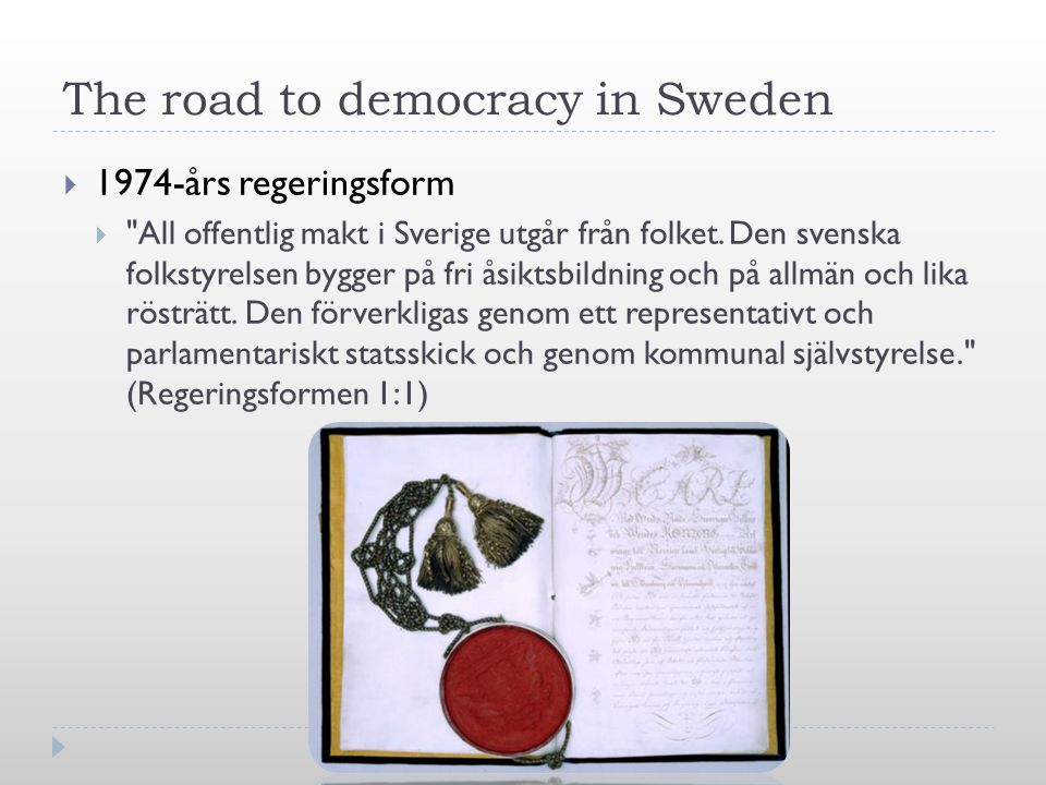The road to democracy in Sweden  1974-års regeringsform 