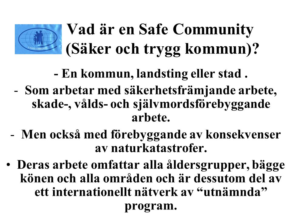 Resultat av Safe Community program.