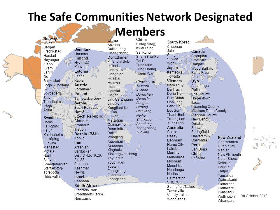 The Safe Communities Network Designated Members Norway Alvdal Bergen Fredrikstad Harstad Høyanger Klepp Kvam Larvik Os Rakkestad Sogn &Fjordane Ski Sp
