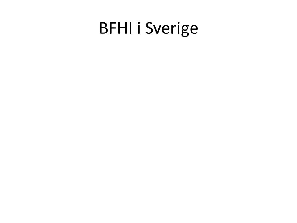 BFHI i Sverige