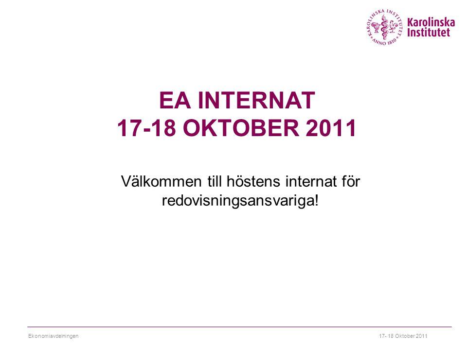 EA INTERNAT 17-18 OKTOBER 2011 Välkommen till höstens internat för redovisningsansvariga.